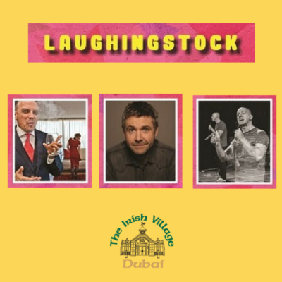 Win 4 Tickets to Laughing Stock with The Irish Village and Jumeirah Creekside Hotel