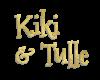 Kiki & Tulle