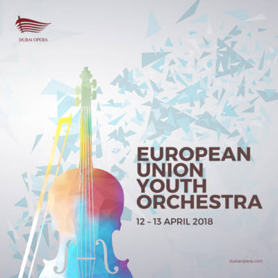 WIN 4 TICKETS TO SEE EUROPEAN UNION YOUTH ORCHESTRA AT DUBAI OPERA!