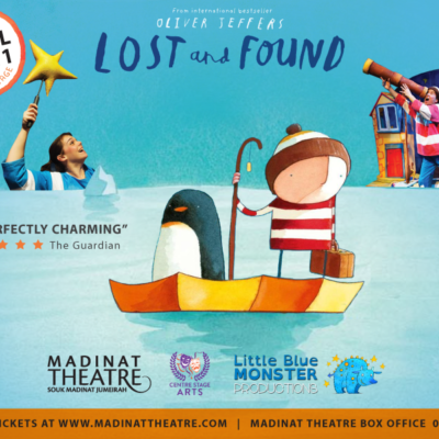 WIN 1 OF 2 SETS OF FAMILY TICKETS TO SEE LOST AND FOUND AT MADINAT THEATRE – WORTH AED660 PER SET!