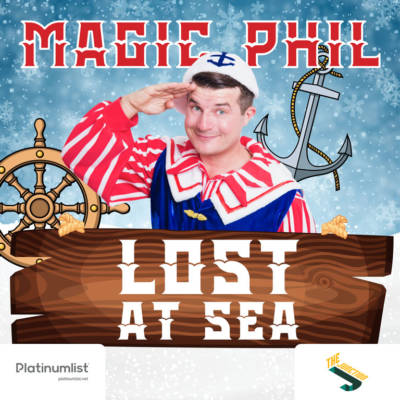 WIN A FAMILY TICKET TO SEE MAGIC PHIL LOST AT SEA – WORTH AED550!