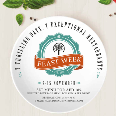 WIN DINNER FOR 2 AT FEAST WEEK, FAIRMONT THE PALM – 3 TO BE WON!